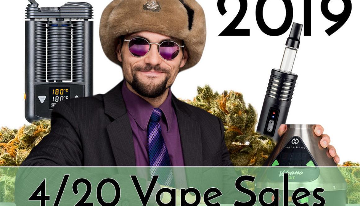 420 Vape Sales 2019